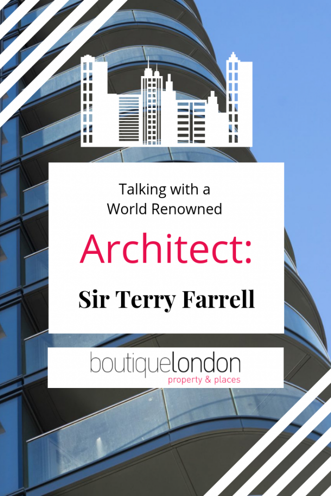 Talking with world renowned architect Sir Terry Farrell Pinterest